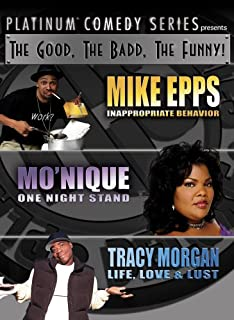 Platinum Comedy Series Presents: The Good, The Badd, The Funny!