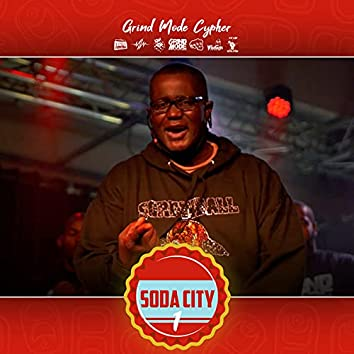 Grind Mode Cypher Soda City 1