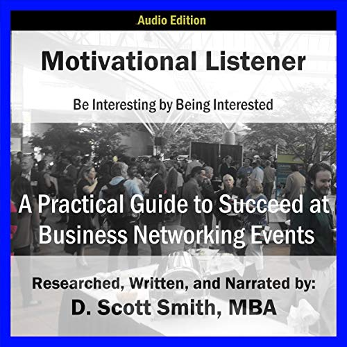 Couverture de Motivational Listener: Be Interesting by Being Interested