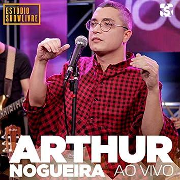 Arthur Nogueira no Estúdio Showlivre (Ao Vivo)