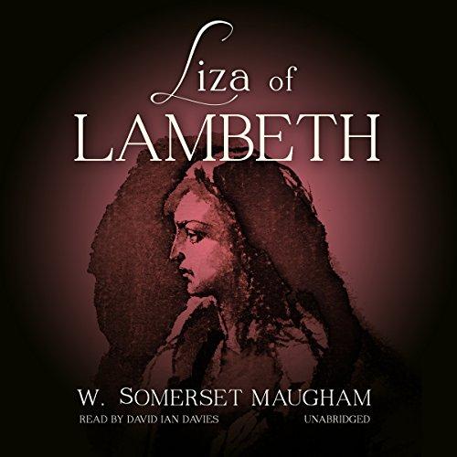 Liza of Lambeth  Audiolibri