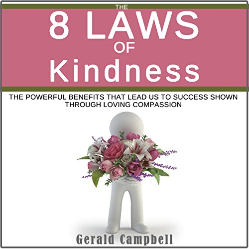 The 8 Laws of Kindness audiobook cover art