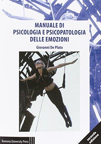 Manuale di psicologia e psicopatologia delle emozioni