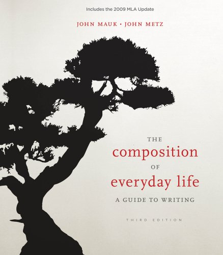The Composition of Everyday Life, 2009 MLA Update Edition (2009 MLA Update Editions)