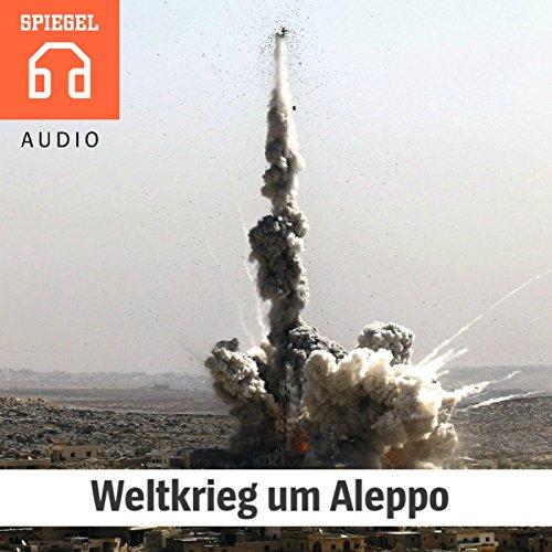 Weltkrieg um Aleppo Titelbild