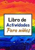 LIBRO DE ACTIVIDADES PARA NIÑOS: A partir de los 6 años | 140 páginas | Laberintos | Sudokus |...