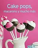 Cake pops, macarons y mucho más: Nuestras 100 mejores recetas en un solo libro