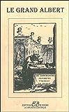 Les admirables secrets d'Albert le Grand (French Edition)
