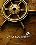 Log Book Boating: Daily Log Entry - 150 Pages - Large Format - 8 * 10 - Captains Skippers Log Book