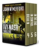The Ivy Nash Thrillers: Books 4-6 (Ivy Nash Thrillers Box Set)