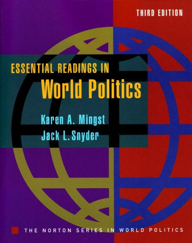Essential Readings in World Politics (Third Edition) (The Norton Series in World Politics)