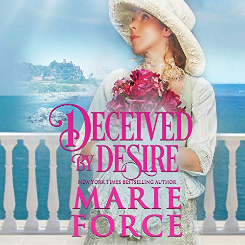 Deceived by Desire Audiobook By Marie Force cover art