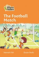 Level 4 - The Football Match (Collins Peapod Readers)