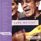 Cuba musical. Avec CD audio