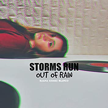 Storms Run Out of Rain