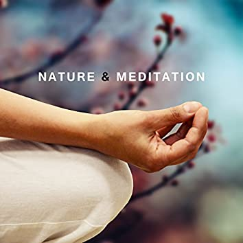 Nature & Meditation – Relaxing Music for Healing, Yoga, Chakra Balancing, Stress Relief, Zen 2017, Pure Relaxation, Soft Nature Sounds