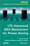 LTE–Advanced DRX Mechanism for Power Saving (Focus)