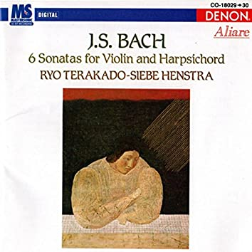 Johann Sebastian Bach: 6 Sonatas For Violin And Harpsichord