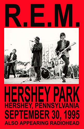 R.E.M. Replica Hershey Park 1995 Concert Poster