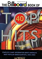 The Billboard Book of Top 40 Hits (BILLBOARD BOOK OF TOP FORTY HITS)