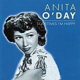 Songtexte von Anita O'Day - Sometimes I'm Happy
