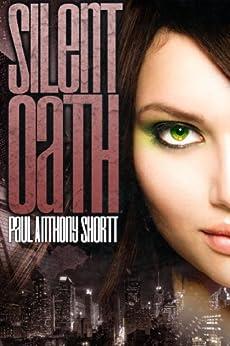 Silent Oath (Memory Wars Trilogy Book 2) by [Paul Anthony Shortt]