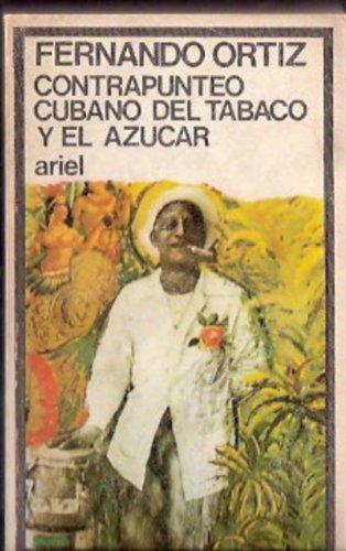 Contrapunteo cubano del tabaco y el azucar