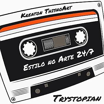 Trystopian