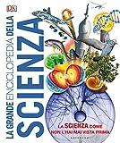 La grande enciclopedia della scienza