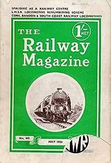 The Railway Magazine. Volume LXXIV, No 443. May 1934