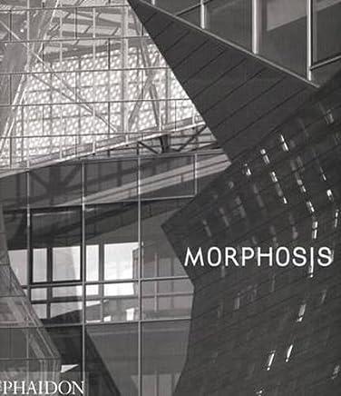 Morphosis by Thom Mayne (2006-04-01)