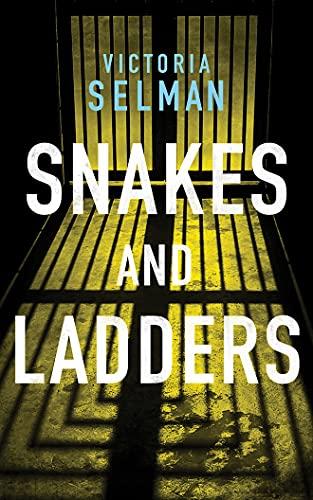 Snakes and Ladders: 3 (Ziba MacKenzie, 3)
