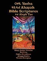 Yasha Ahayah Bible Scriptures Aleph Tav (YASAT) Study Bible (2nd Edition 2019)