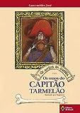 Os anjos da guarda em: Os ossos do capitão Tarmelão (Tempo de Literatura) (Portuguese Edition)