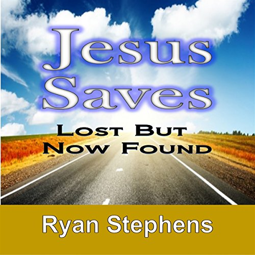 Jesus Saves: Lost but Now Found cover art