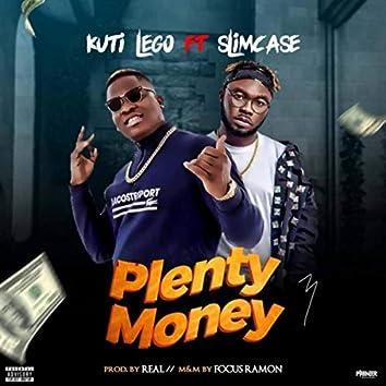 Plenty Money (feat. Slimcase)