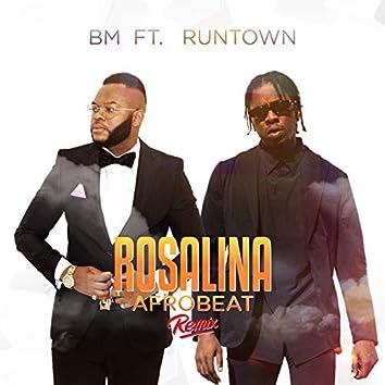 Rosalina (Afrobeat Remix)