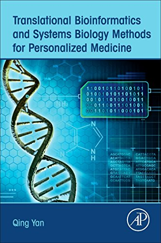 Compare Textbook Prices for Translational Bioinformatics and Systems Biology Methods for Personalized Medicine 1 Edition ISBN 9780128043288 by Yan, Qing