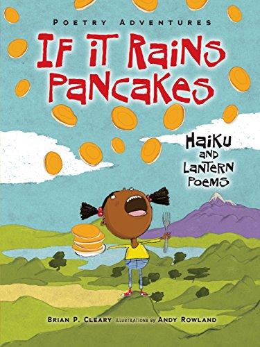 If It Rains Pancakes: Haiku and Lantern Poems Poetry Adventures