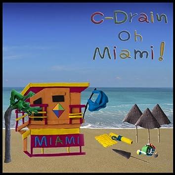Oh Miami!