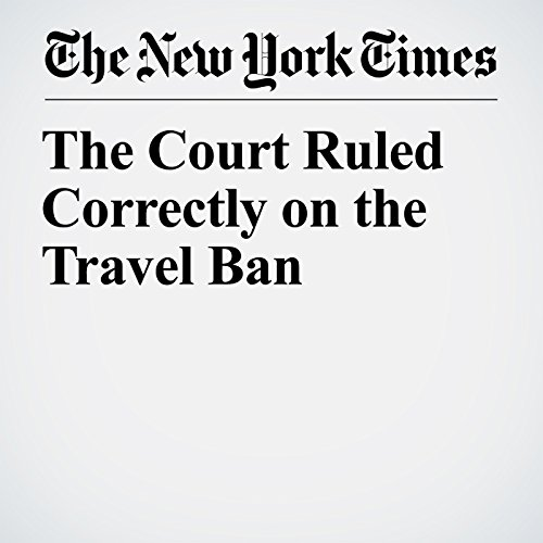 The Court Ruled Correctly on the Travel Ban copertina