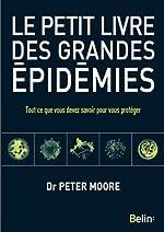 Le Petit Livre des Grandes Epidemies de Peter Moore