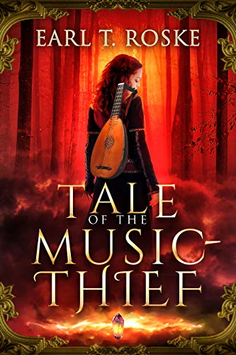 Book: Tale Of The Music-Thief by Earl T. Roske