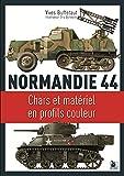Normandie 44 - Chars et matériel en profils couleurs