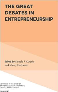 The Great Debates in Entrepreneurship (Advances in the Study of Entrepreneurship, Innovation & Economic Growth Book 27) (English Edition)