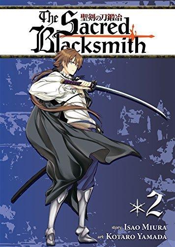 The Sacred Blacksmith Vol. 2 by Isao Miura (2013-08-06)