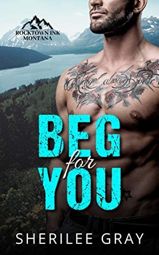Beg For You A Small Town Romance Rocktown Ink Book 1 product image