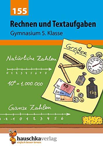 Rechnen und Textaufgaben - Gymnasium 5. Klasse, A5- Heft (Mathematik: Textaufgaben/Sachaufgaben, Band 155)