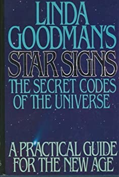 Hardcover Linda Goodman's Star Signs - The Secret Codes of the Universe : A Practical Guide for the New Age Book