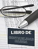 Libro de Contabilidad basica: Cuaderno de registro de contabilidad | Libro contables en letra grande | Libreta de facturas para pequeñas empresas | Registro de ingresos y gastos